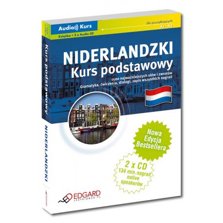 Niderlandzki Kurs podstawowy - Nowa Edycja (Książka + 2 x Audio CD)