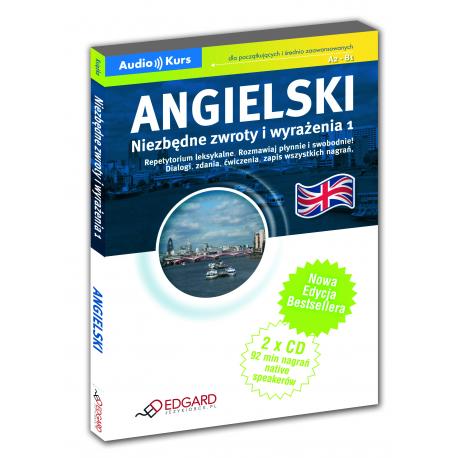 Angielski Niezbędne zwroty i wyrażenia - Nowa Edycja! (Książka + 2 x CD Audio)