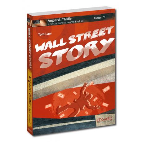 Angielski Thriller z ćwiczeniami Wall Street Story Nowy wydanie