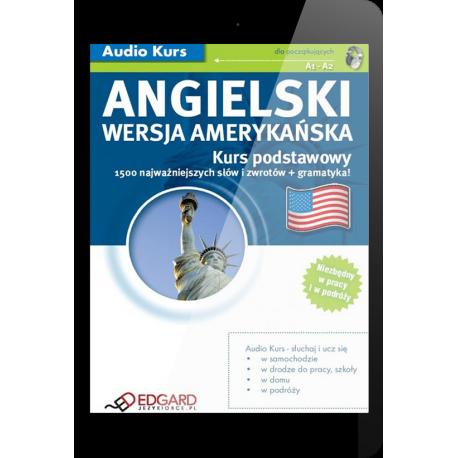Angielski (wersja amerykańska) Kurs podstawowy (E-book + mp3)