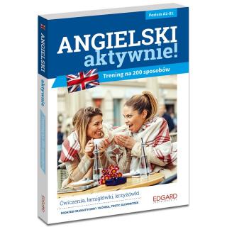 Angielski AKTYWNIE! Trening na 200 sposobów