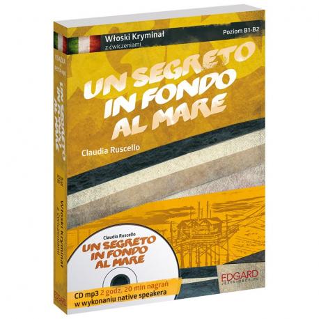 Włoski Kryminał z ćwiczeniami Un segreto in fondo al mare (książka + płyta CD mp3)