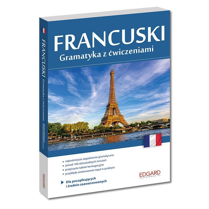 Francuski. Gramatyka z ćwiczeniami