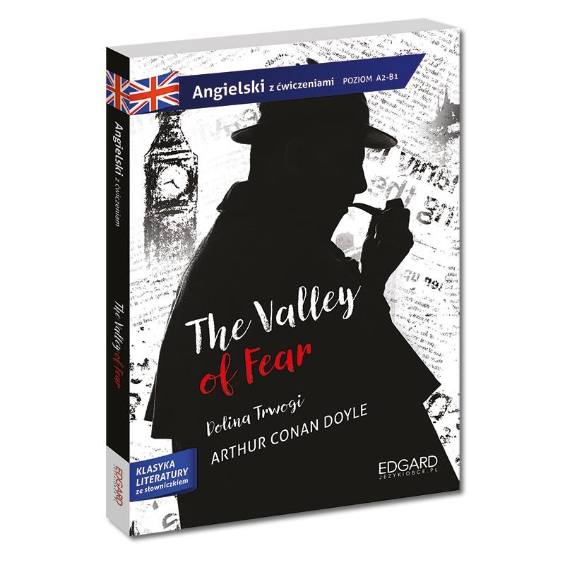 Sherlock Holmes: The Valley of Fear. Adaptacja klasyki z ćwiczeniami - język angielski