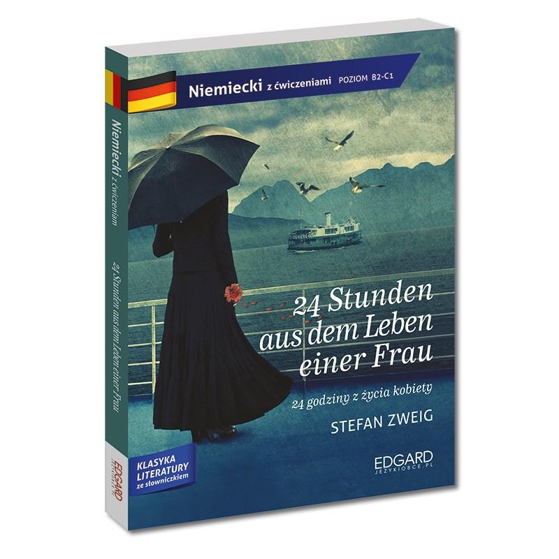 Niemiecki z ćwiczeniami. 24 Stunden aus dem Leben einer Frau