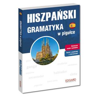 Hiszpański. Gramatyka w pigułce