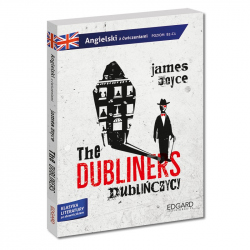 The Dubliners. Adaptacja klasyki z ćwiczeniami - język angielski