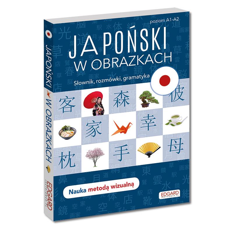 Japoński w obrazkach. Nauka języka metodą wizualną