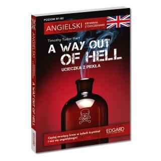 Angielski. Kryminał z ćwiczeniami. A Way Out of...
