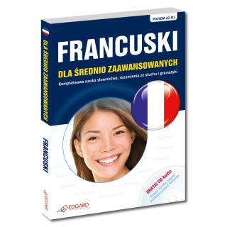 Francuski dla średnio zaawansowanych (Książka + CD Audio)