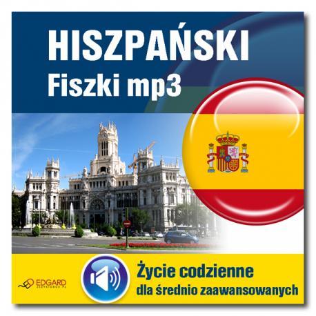 Hiszpański fiszki mp3 dla średnio zaawansowanych Życie codzienne (Program + Nagrania do pobrania)