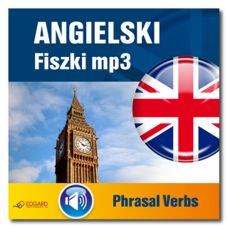 Angielski Fiszki mp3 Phrasal verbs  (Program +...