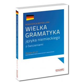 Wielka gramatyka języka niemieckiego 2. edycja...