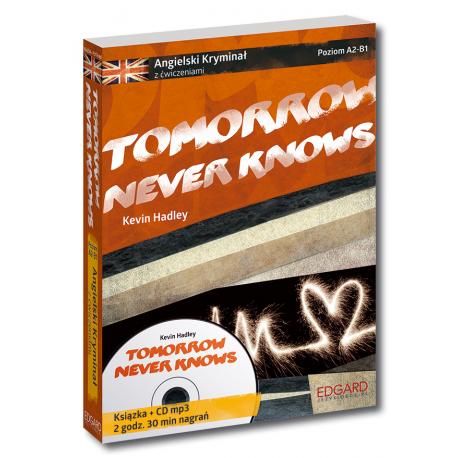 Angielski KRYMINAŁ z ćwiczeniami + audiobook Tomorrow Never Knows Nowy wydanie