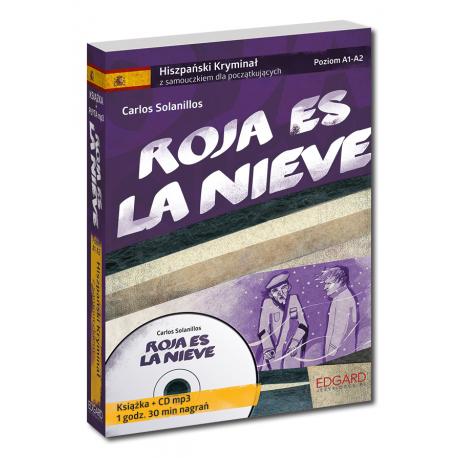 Hiszpański Kryminał z samouczkiem + audiobook Roja es la nieve